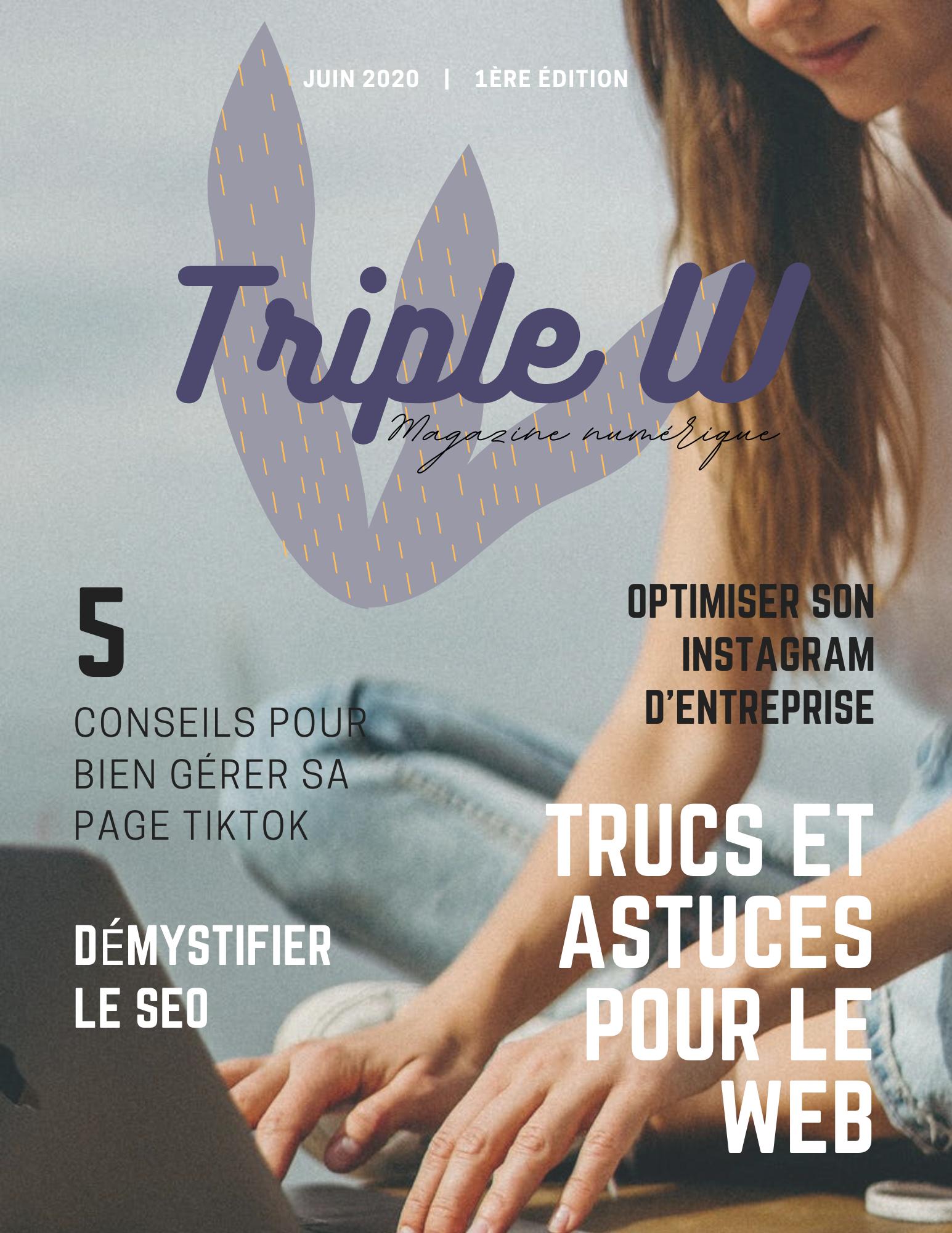 Triple W | Magazine numérique